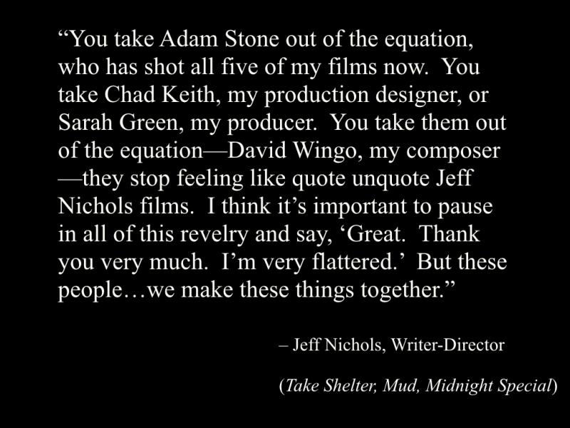 A quote from Jeff Nichols on collaborative filmmaking
